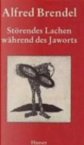 Störendes Lachen während des Jaworts by Alfred Brendel