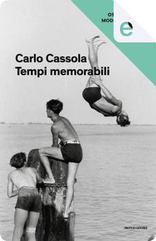Tempi memorabili by Carlo Cassola