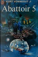 Abattoir 5 by Kurt Vonnegut