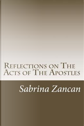 Reflections on the Acts of the Apostles by Sabrina Zancan