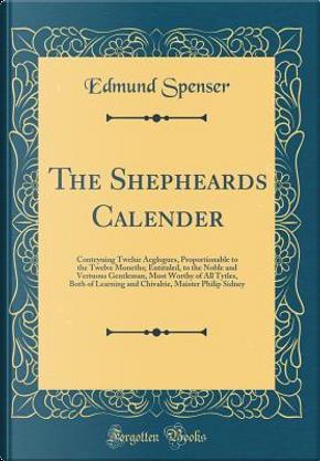 The Shepheards Calender by Edmund Spenser