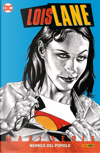 Lois Lane by Greg Rucka