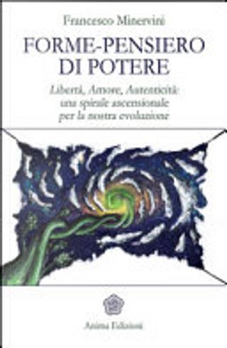 Forme-pensiero di potere by Francesco Minervini
