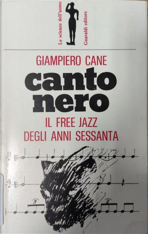 Canto nero by Giampiero Cane