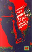 Muertes de perro by Francisco Ayala