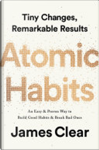 Atomic Habits by James Clear