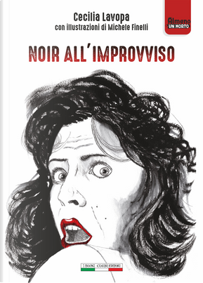 Noir all'improvviso by Cecilia Lavopa