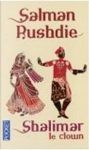 Shalimar le clown by Claro, Salman Rushdie
