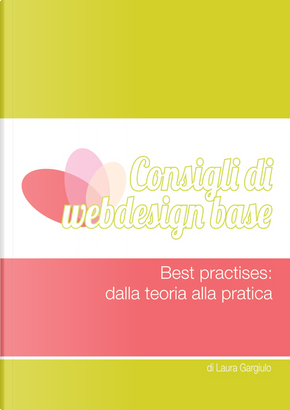Consigli di webdesign base by Laura Gargiulo