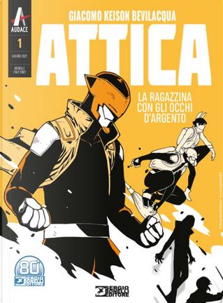 Attica n. 1 (Ristampa nuovo formato) by Giacomo Keison Bevilacqua