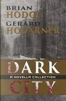 Dark City by Brian Hodge