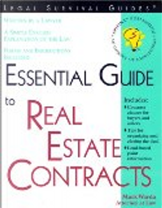 Essential Guide to Real Estate Contracts by Mark Warda