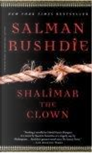 Shalimar the Clown. by Salman Rushdie