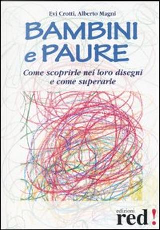 Bambini e paure by Alberto Magni, Evi Crotti