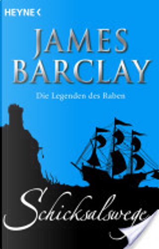 Schicksalswege by James Barclay