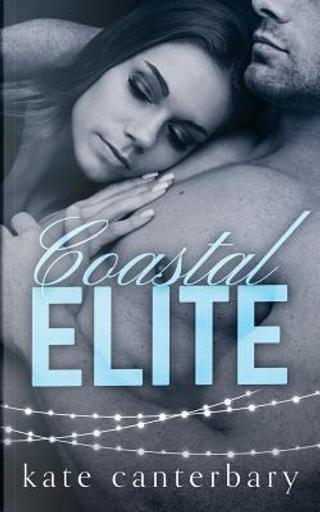 Coastal Elite by Kate Canterbary