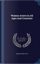 Women Artists in All Ages and Countries by Elizabeth Fries Ellet