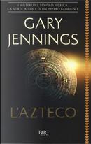 L'azteco by Gary Jennings
