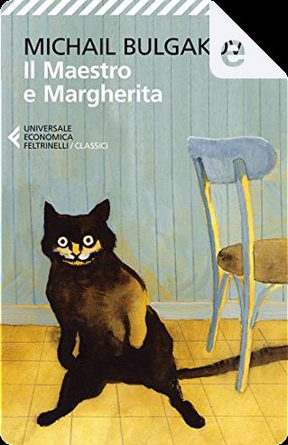 Il Maestro e Margherita by Michail Bulgakov