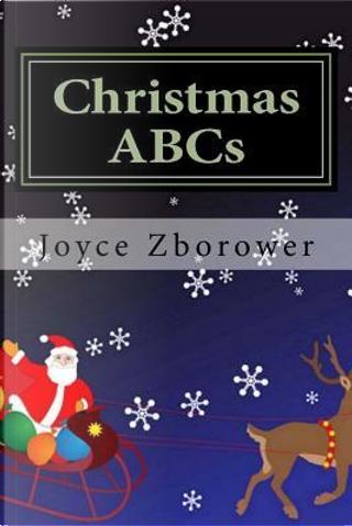 Christmas Abcs by Joyce Zborower