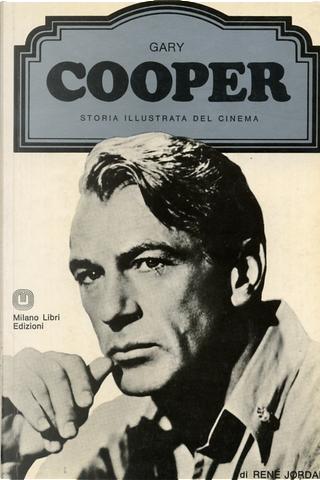 Gary Cooper by Nicoletta del Buono, René Jordan