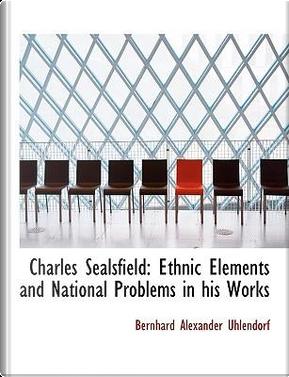 Charles Sealsfield by Bernhard Alexander Uhlendorf