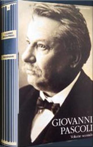Poesie e Prose scelte - Volume secondo by Giovanni Pascoli