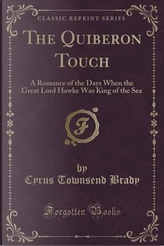 The Quiberon Touch by Cyrus Townsend Brady