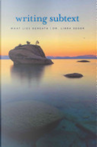 Writing Subtext by Linda Seger
