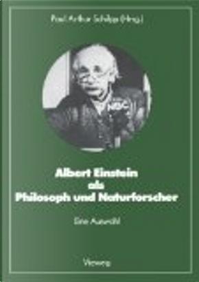 Alber Einstein als Philosoph und Naturforscher by