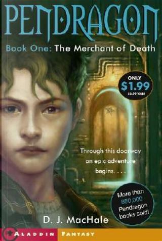 The Merchant of Death by D. J. MacHale