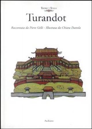 Turandot by Chiara Dattola, Piero Gelli