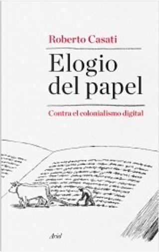 Elogio del papel by Roberto Casati
