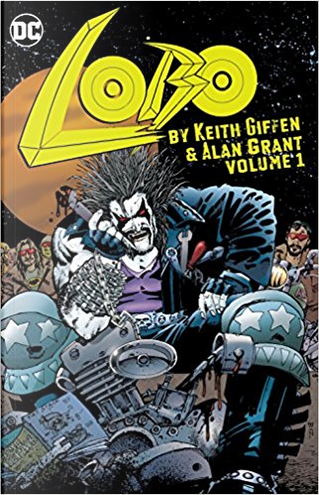 Lobo by Keith Giffen & Alan Grant by Alan Grant, Keith Griffen