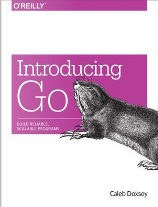 Introduction to Programming in Go by Caleb Doxsey