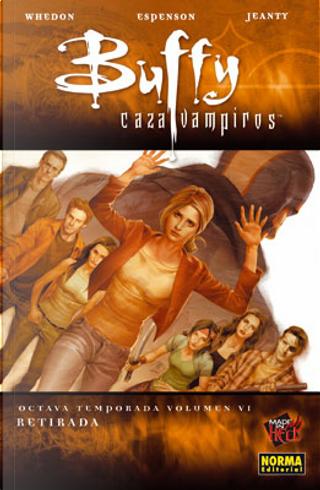 Buffy cazavampiros. Octava temporada, Vol.6 by Jane Espenson, Joss Whedon