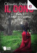 Il dono - parte 1 by Claudia Melandri