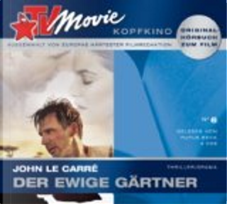 Der ewige Gärtner by John le Carré, Rufus Beck