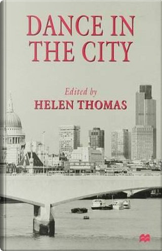 Dance in the City by H. Thomas
