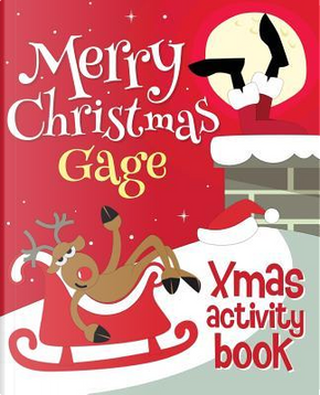 Merry Christmas Gage - Xmas Activity Book by XmasSt