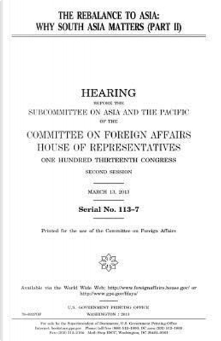 The Rebalance to Asia by United States Congress