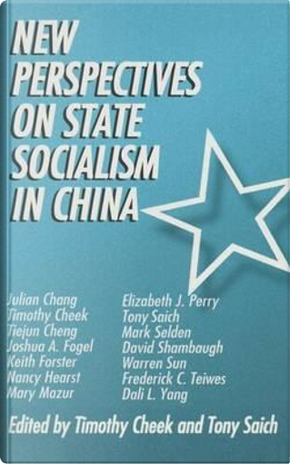 New Perspectives on State Socialism in China by Timothy Cheek