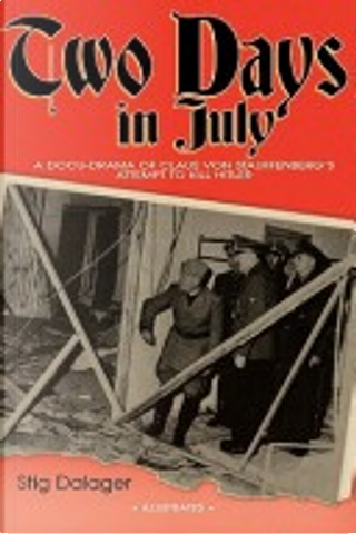 Two Days in July by Stig Dalager