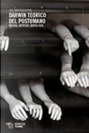 Darwin teorico del postumano by Cristian Fuschetto