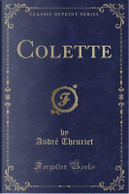 Colette (Classic Reprint) by Andre Theuriet