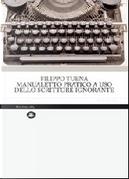 Manualetto pratico a uso dello scrittore ignorante by Filippo Tuena