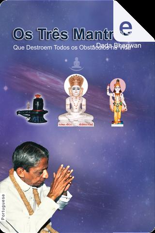 Os três mantras by Dada Bhagwan