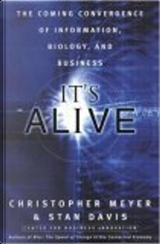 It's Alive by Chris Meyer, Stan Davis