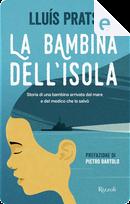 La bambina dell'isola by Lluís Prats