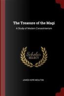 The Treasure of the Magi by James Hope Moulton